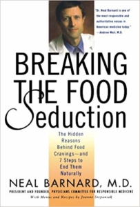 Breaking the Food Seduction Dr Neal Barnard