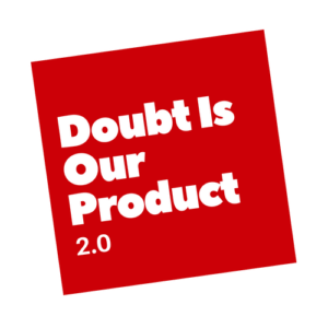 Doubt Is Our Product Logo