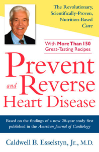 Prevent and Reverse Heart Disease Dr. Esselstyn