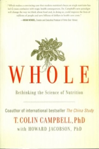 Whole Dr T Collin Campbell