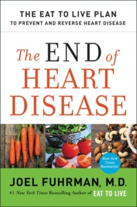 The End of Heart Disease Dr. Joel Fuhrman